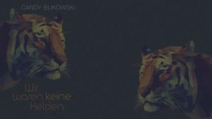 Bukowski_Helden_Wallpaper_03-VORSCHAU